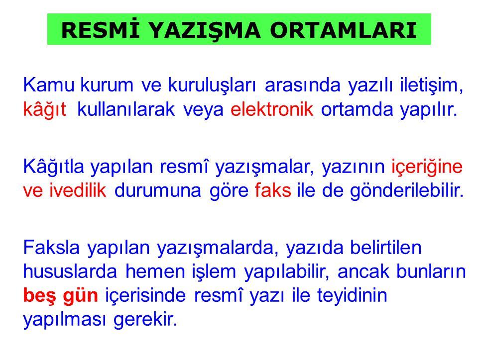 RESMİ YAZIŞMA ORTAMLARI