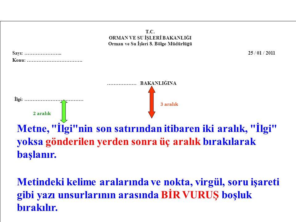 ORMAN VE SU İŞLERİ BAKANLIĞI Orman ve Su İşleri 8. Bölge Müdürlüğü