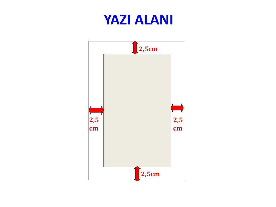 YAZI ALANI 2,5cm 2,5 cm 2,5 cm 2,5cm