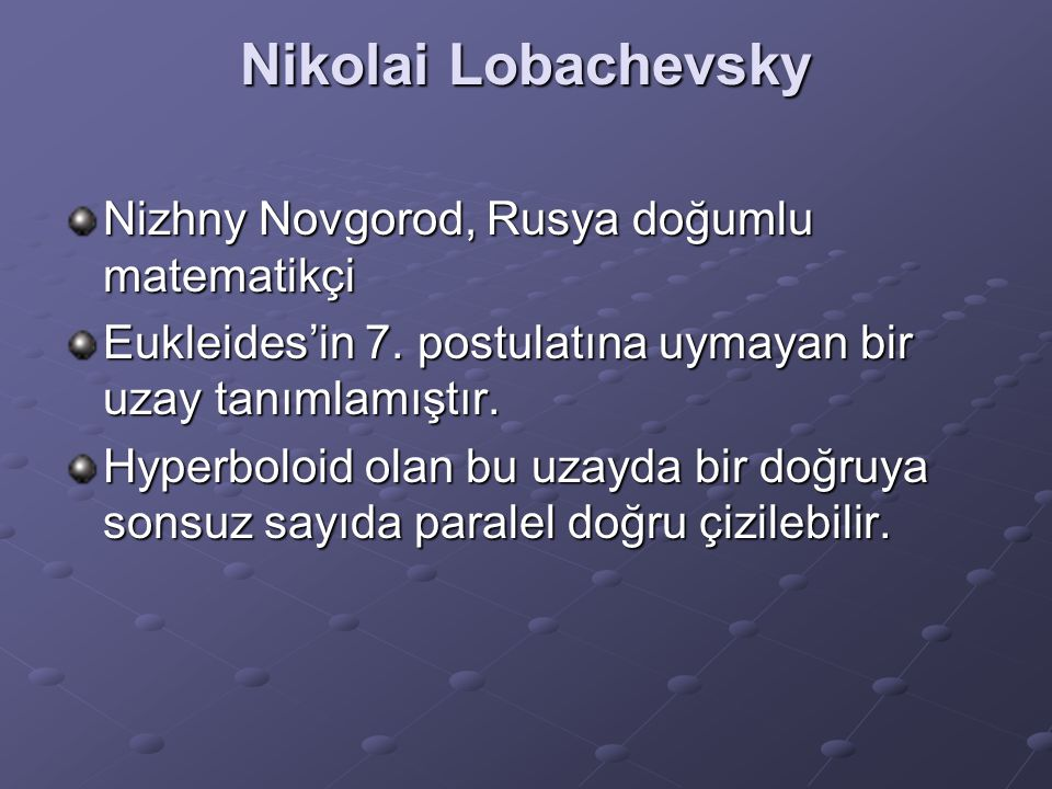 Nikolai Lobachevsky Nizhny Novgorod, Rusya doğumlu matematikçi