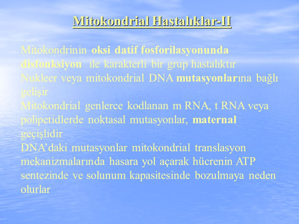Mitokondrial Hastalıklar-II