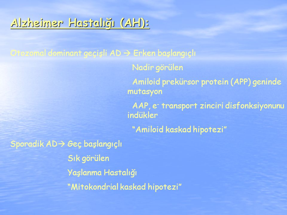 Alzheimer Hastalığı (AH):