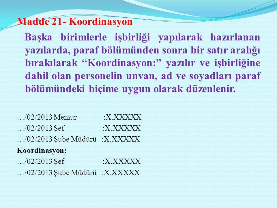 Madde 21- Koordinasyon