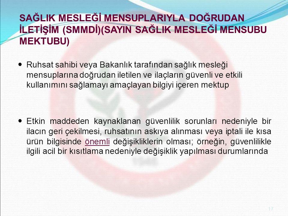 SAĞLIK MESLEĞİ MENSUPLARIYLA DOĞRUDAN İLETİŞİM (SMMDİ)(SAYIN SAĞLIK MESLEĞİ MENSUBU MEKTUBU)