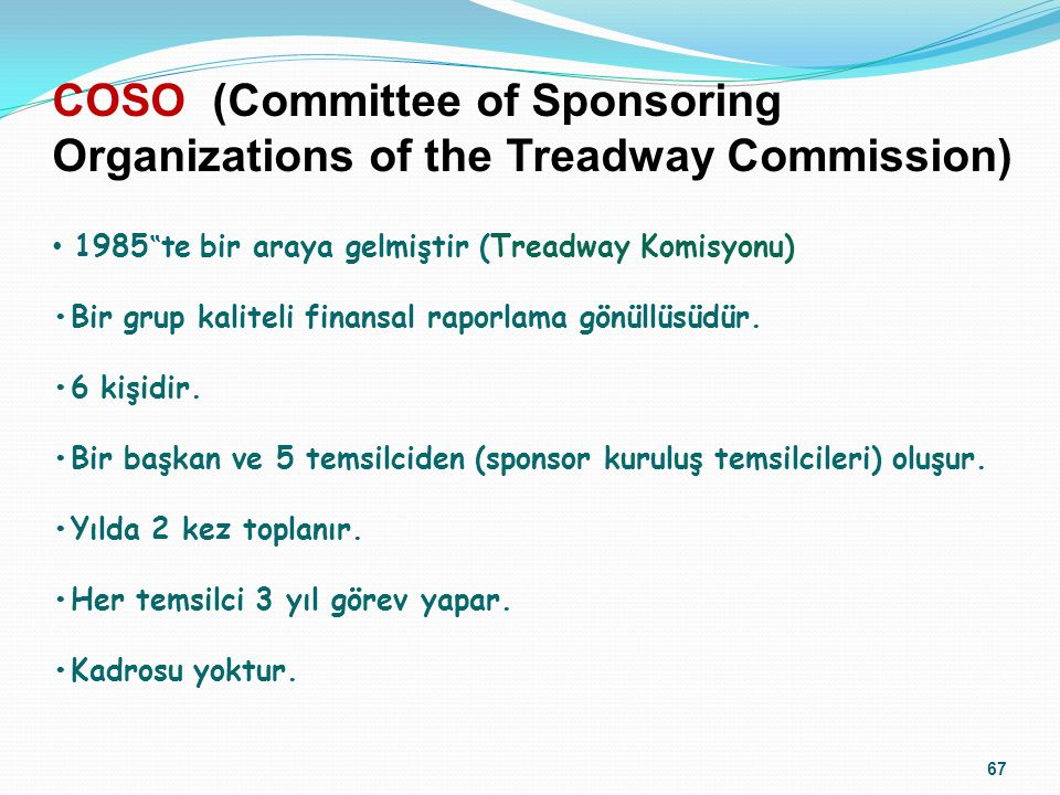 COSO (Committee of Sponsoring Organizations of the Treadway Commission)
