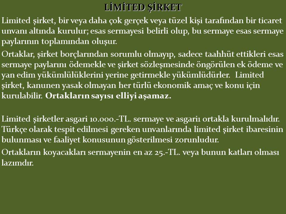 LİMİTED ŞİRKET