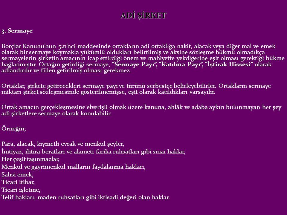 ADİ ŞİRKET 3. Sermaye.
