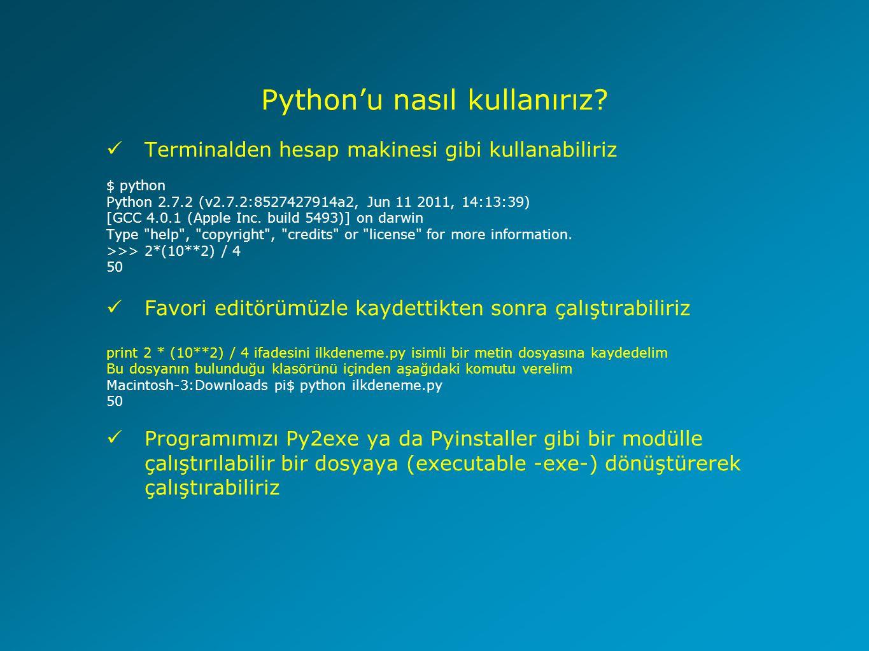 Python'u nasıl kullanırız