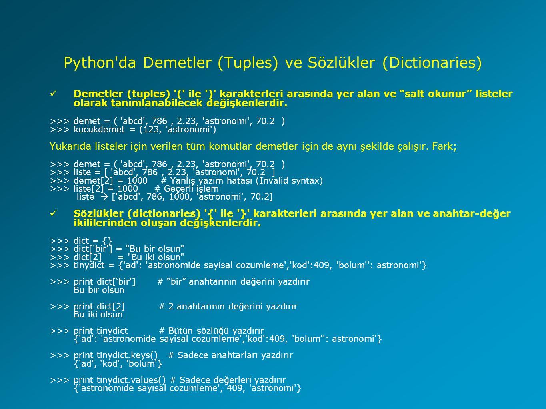 Python da Demetler (Tuples) ve Sözlükler (Dictionaries)