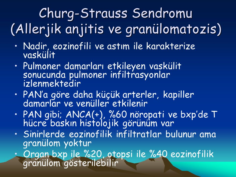 Churg-Strauss Sendromu (Allerjik anjitis ve granülomatozis)