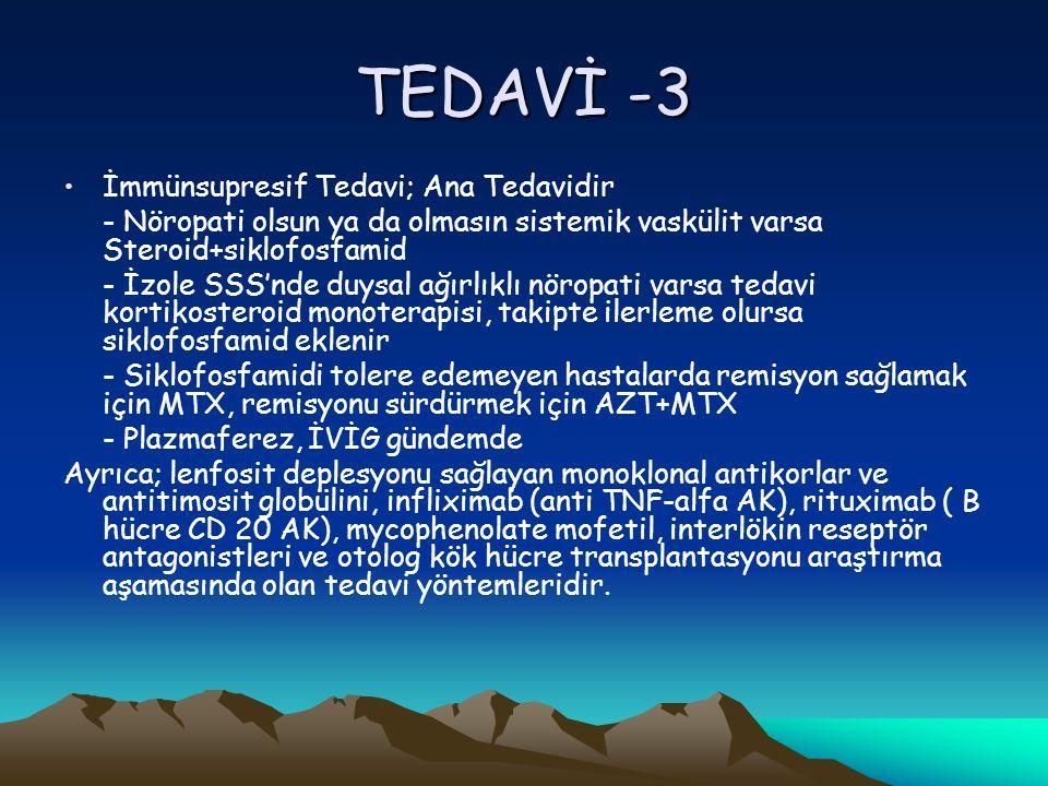 TEDAVİ -3 İmmünsupresif Tedavi; Ana Tedavidir