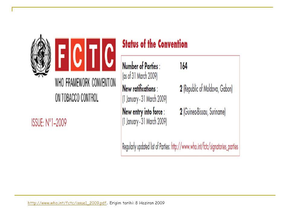 http://www.who.int/fctc/issue1_2009.pdf. Erişim tarihi: 8 Haziran 2009