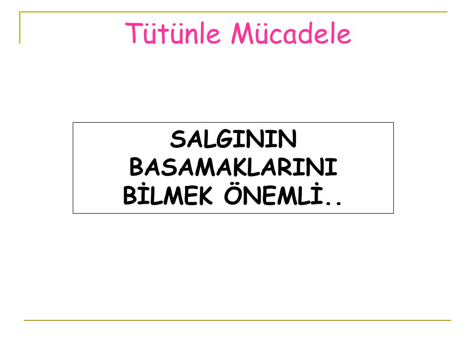 SALGININ BASAMAKLARINI BİLMEK ÖNEMLİ..