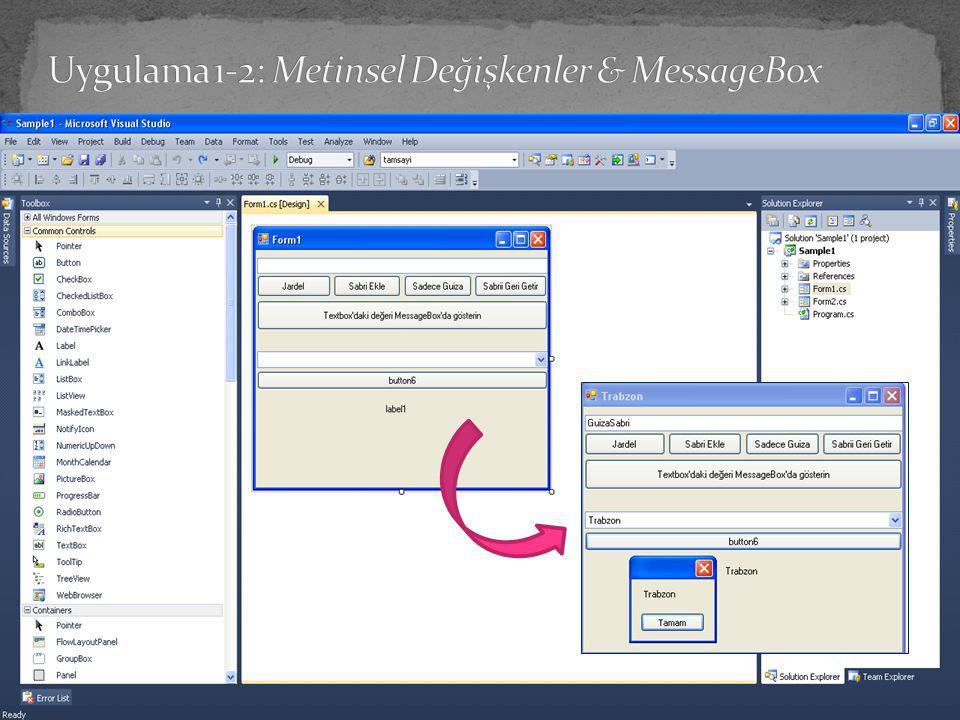 Uygulama 1-2: Metinsel Değişkenler & MessageBox