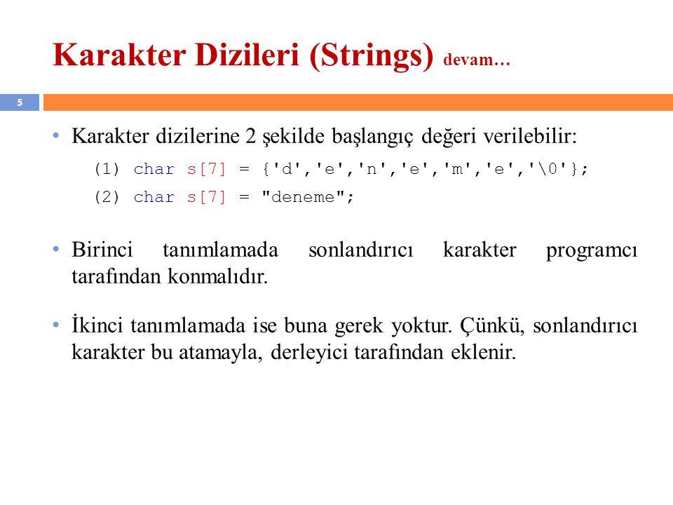 Karakter Dizileri (Strings) devam…