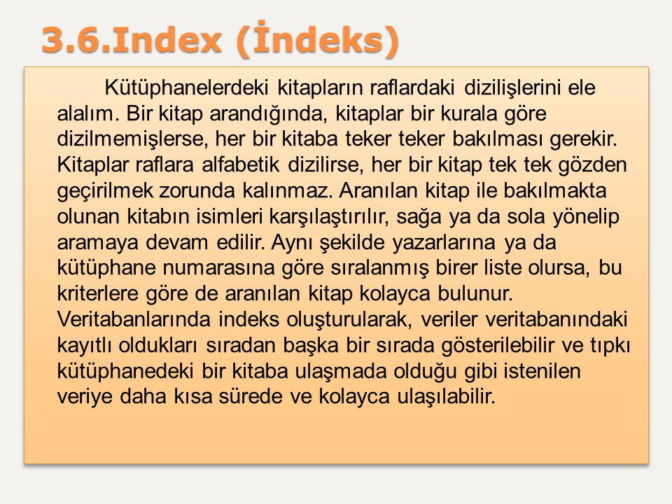 3.6.Index (İndeks)