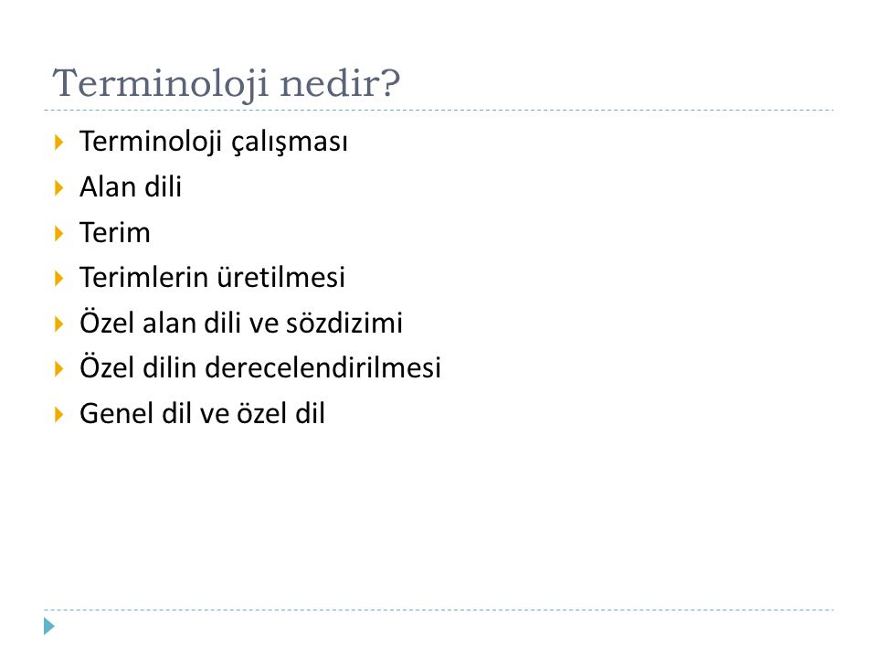 Terminoloji nedir Terminoloji çalışması Alan dili Terim
