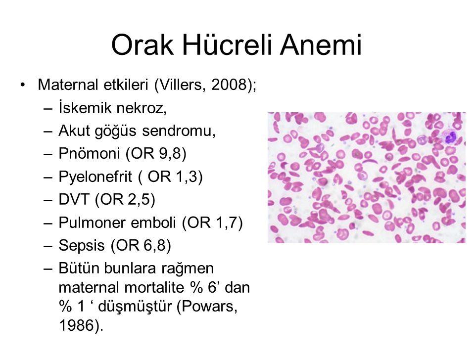 Orak Hücreli Anemi Maternal etkileri (Villers, 2008); İskemik nekroz,