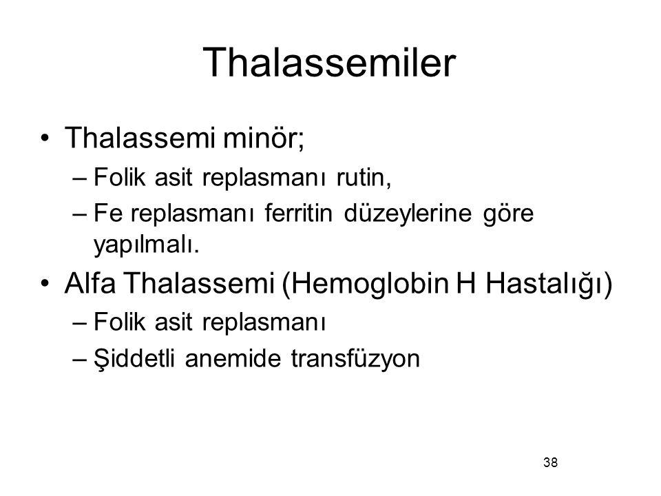 Thalassemiler Thalassemi minör;