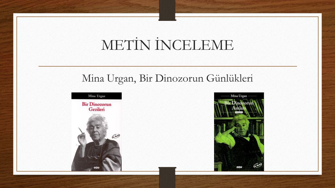 Mina Urgan, Bir Dinozorun Günlükleri