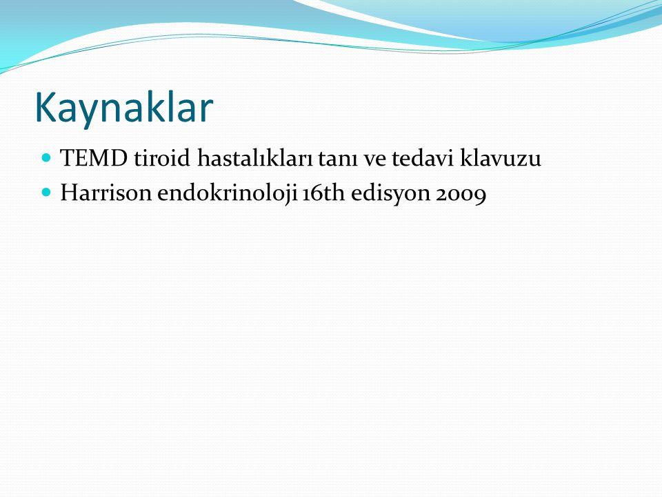 Kaynaklar TEMD tiroid hastalıkları tanı ve tedavi klavuzu
