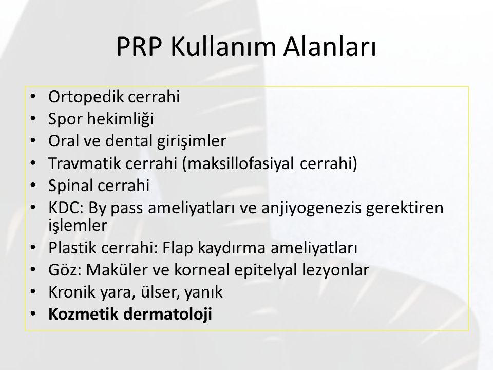 PRP Kullanım Alanları Ortopedik cerrahi Spor hekimliği