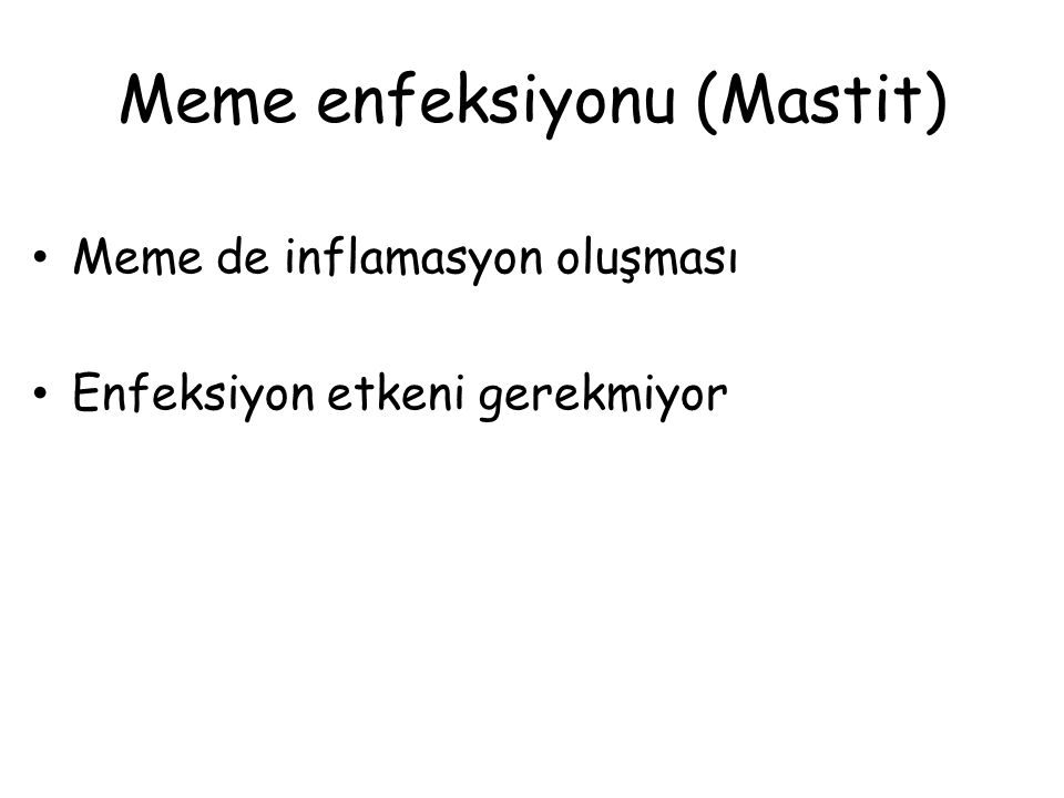 Meme enfeksiyonu (Mastit)