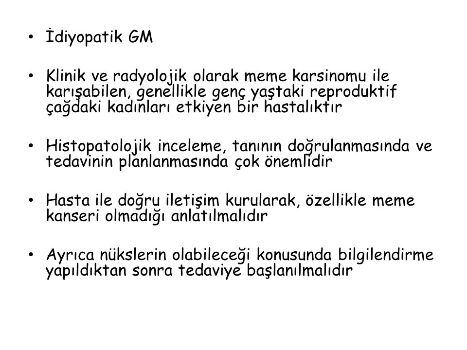 İdiyopatik GM