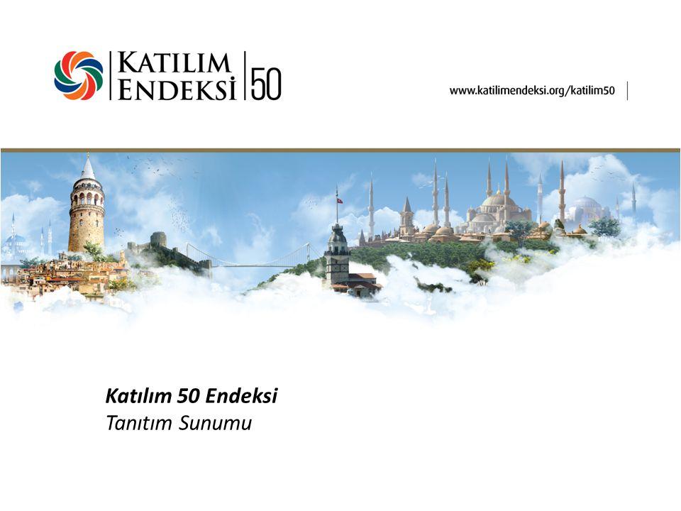Katılım 50 Endeksi Tanıtım Sunumu