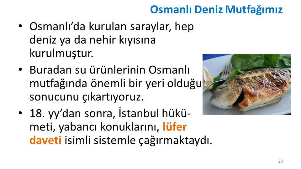 Osmanlı Deniz Mutfağımız
