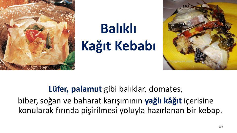 Balıklı Kağıt Kebabı
