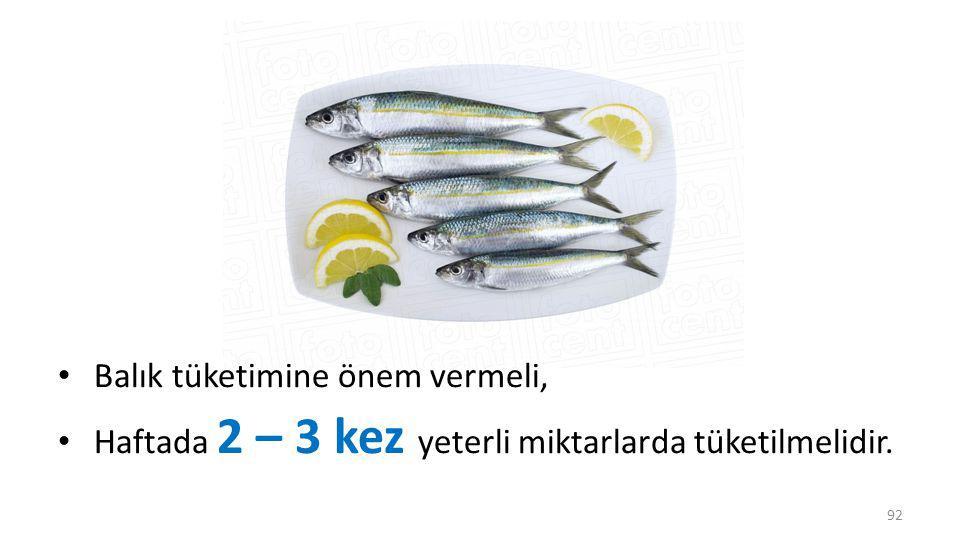 Balık tüketimine önem vermeli,