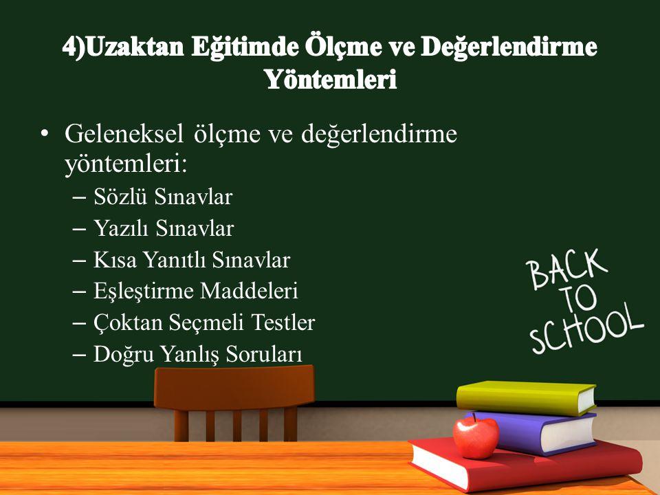 4)Uzaktan Eğitimde Ölçme ve Değerlendirme Yöntemleri