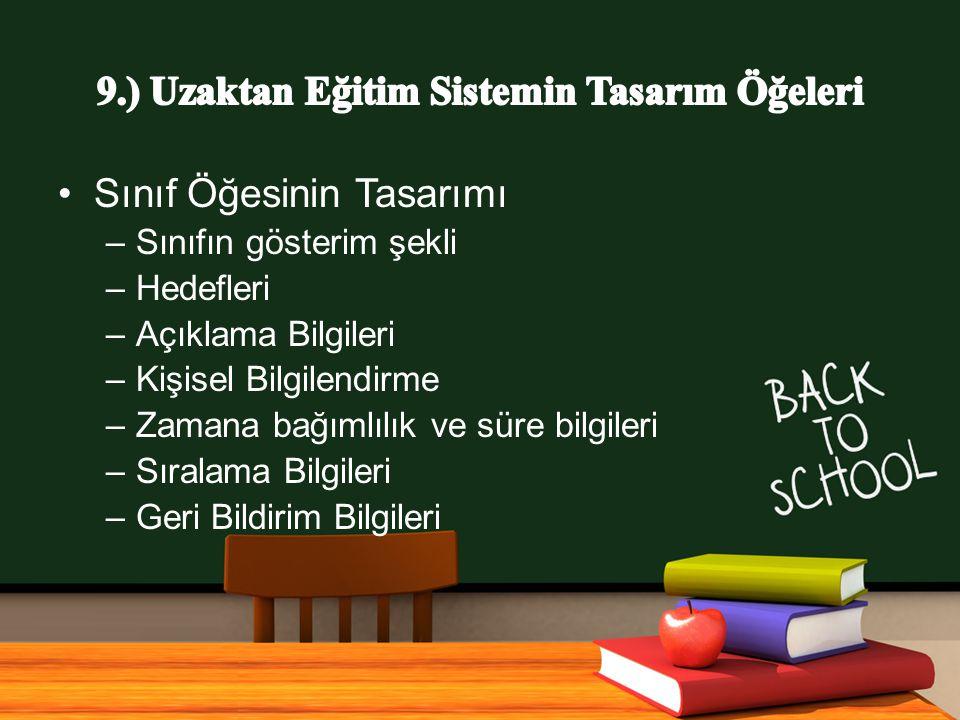 9.) Uzaktan Eğitim Sistemin Tasarım Öğeleri