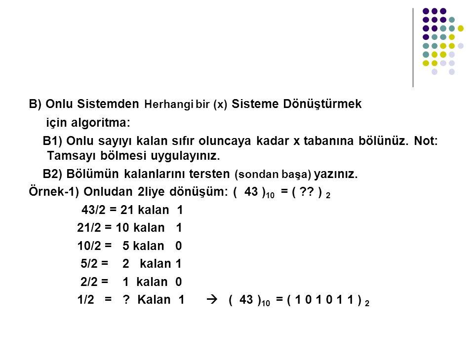 B) Onlu Sistemden Herhangi bir (x) Sisteme Dönüştürmek