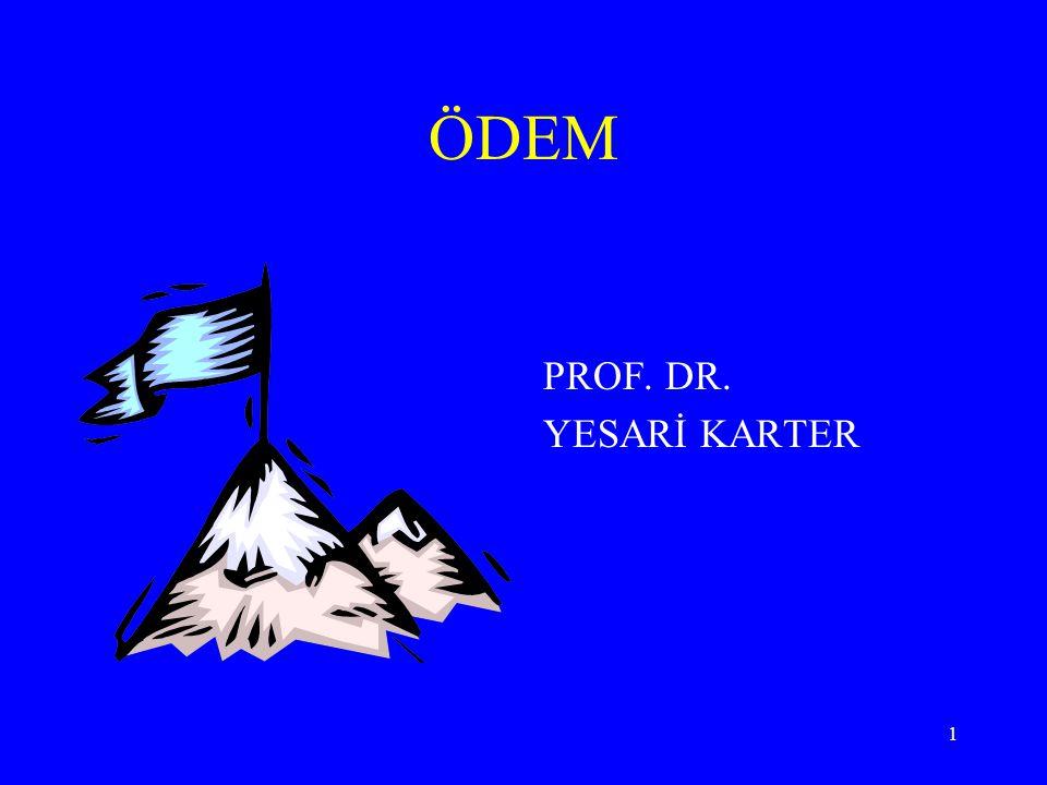 ÖDEM PROF. DR. YESARİ KARTER