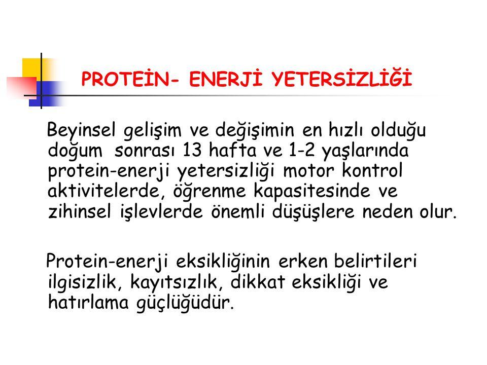 PROTEİN- ENERJİ YETERSİZLİĞİ