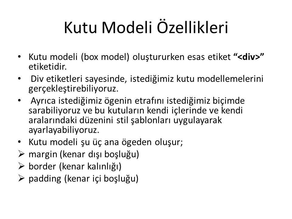 Kutu Modeli Özellikleri