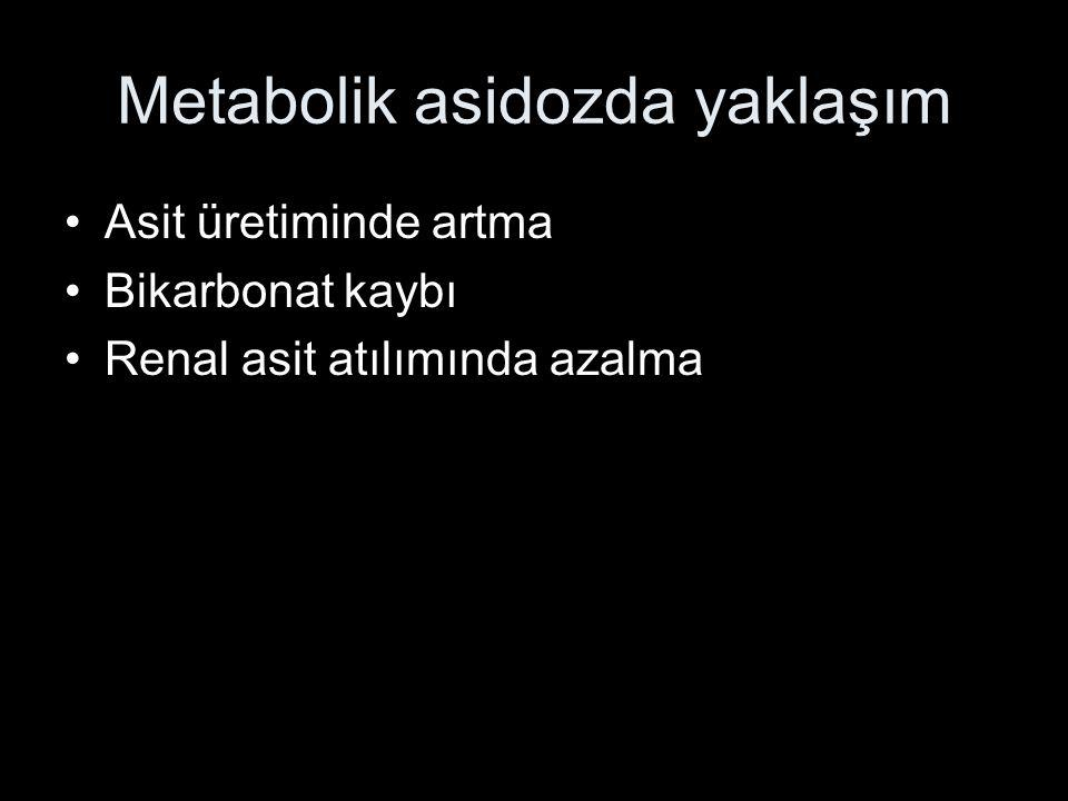Metabolik asidozda yaklaşım