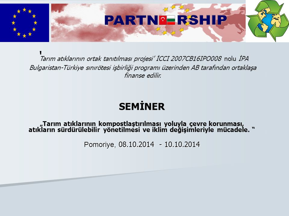 Програма за ТГС България-Турция CCI No: 2007CB16IPO008