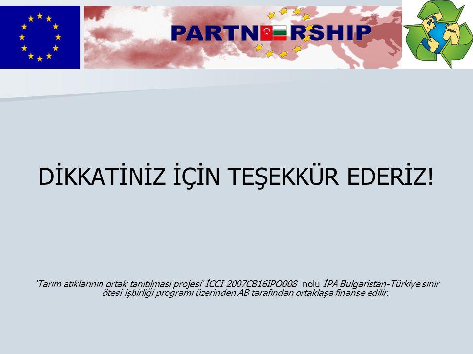 DİKKATİNİZ İÇİN TEŞEKKÜR EDERİZ!