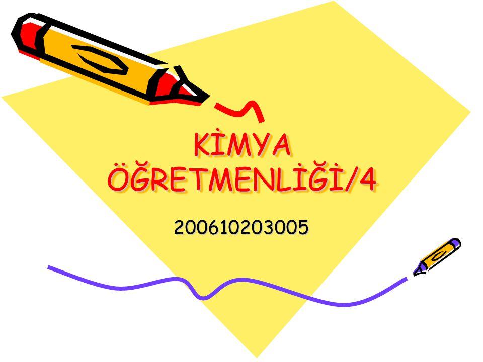 KİMYA ÖĞRETMENLİĞİ/4 200610203005