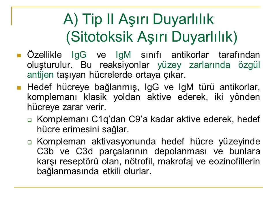 A) Tip II Aşırı Duyarlılık (Sitotoksik Aşırı Duyarlılık)