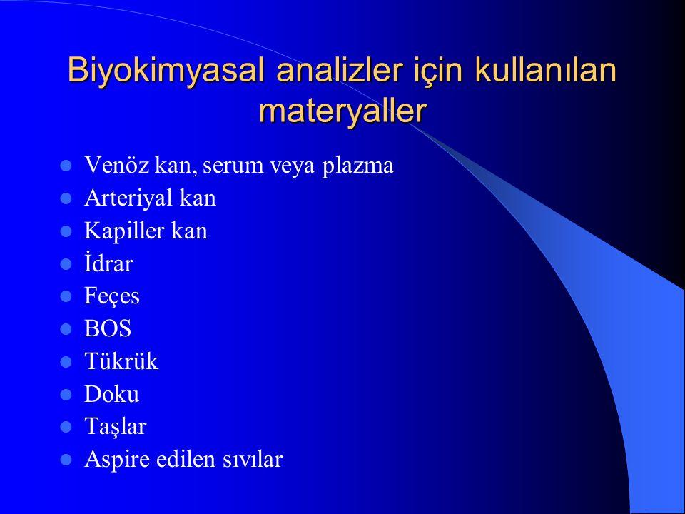 Biyokimyasal analizler için kullanılan materyaller