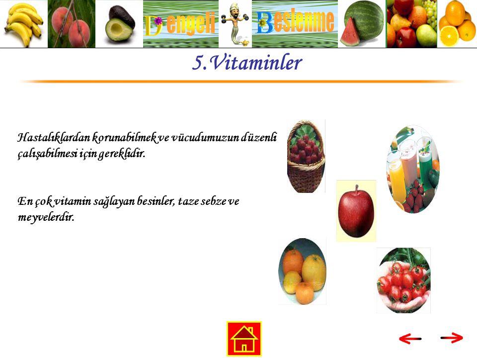 eslenme engeli 5.Vitaminler