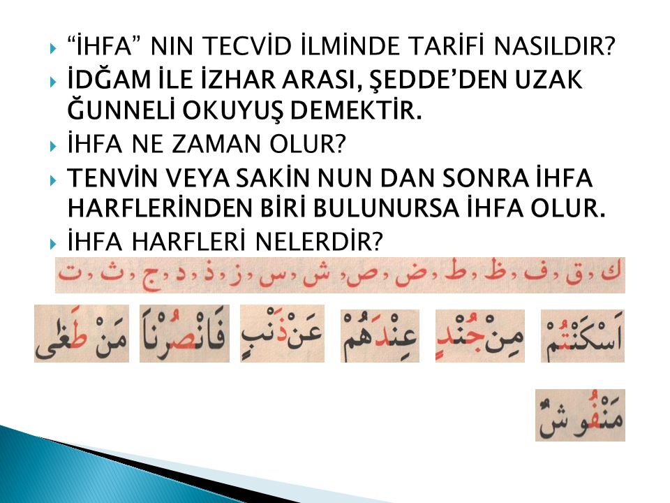 İHFA NIN TECVİD İLMİNDE TARİFİ NASILDIR