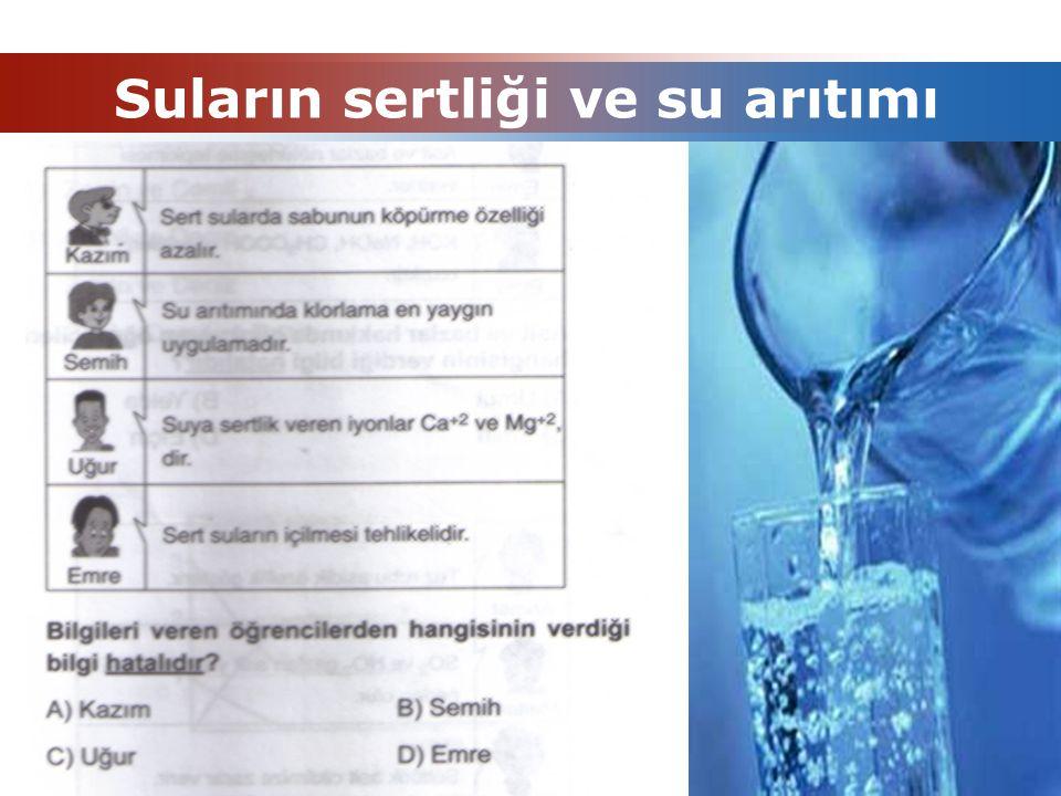 Suların sertliği ve su arıtımı