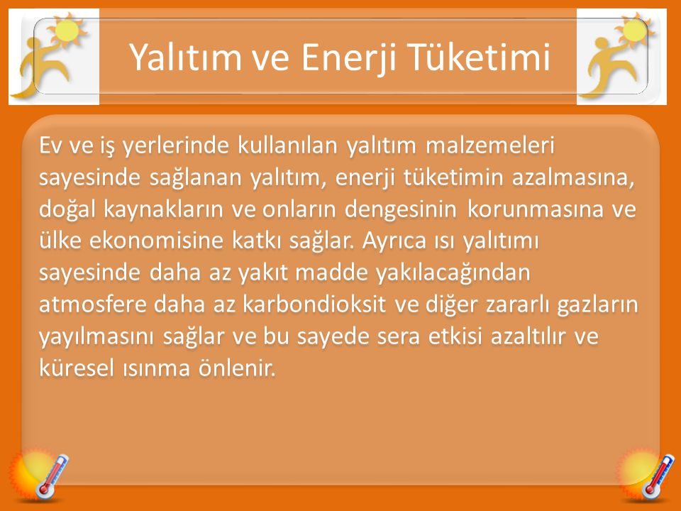 Yalıtım ve Enerji Tüketimi