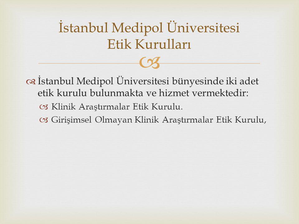 İstanbul Medipol Üniversitesi Etik Kurulları