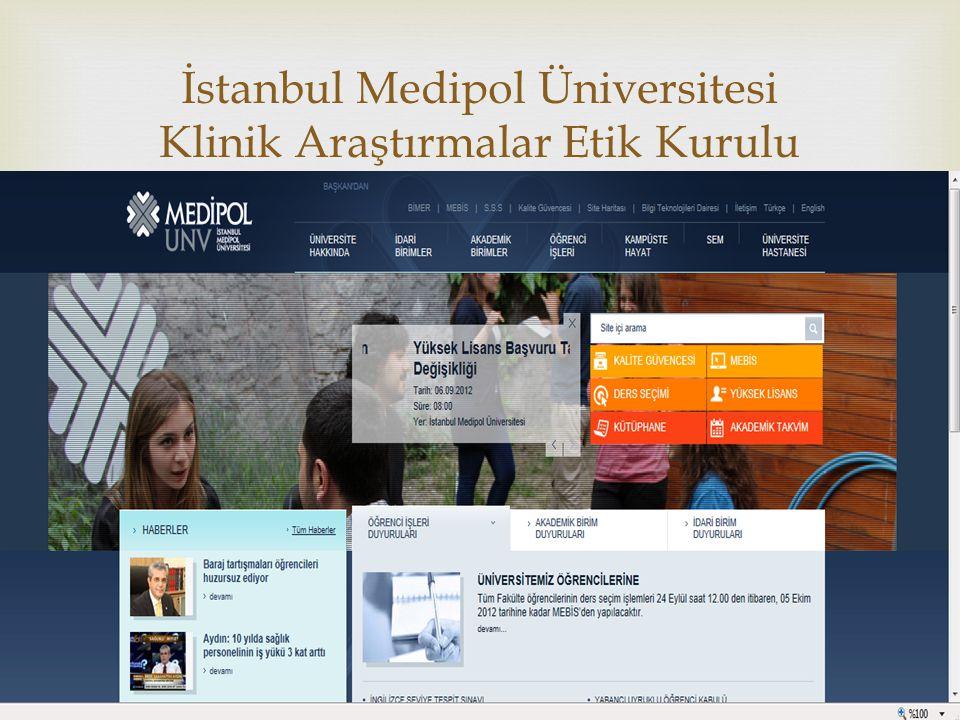 İstanbul Medipol Üniversitesi Klinik Araştırmalar Etik Kurulu